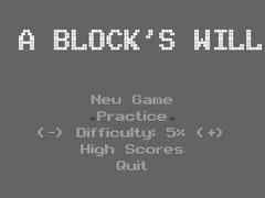 A Block's Will  Screenshot