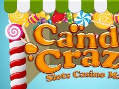 A Candy Craze Slots Casino Mania Free 1.0.1 Screenshot