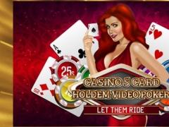 A Casino 5 Card Holdem Video Poker Let Them Ride Game 1.0 Screenshot