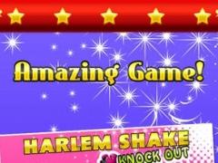 A Harlem Shake Knock Out 1.0.1 Screenshot