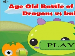 Age Old Battle of Monster Dragons vs Knights 1.0 Screenshot