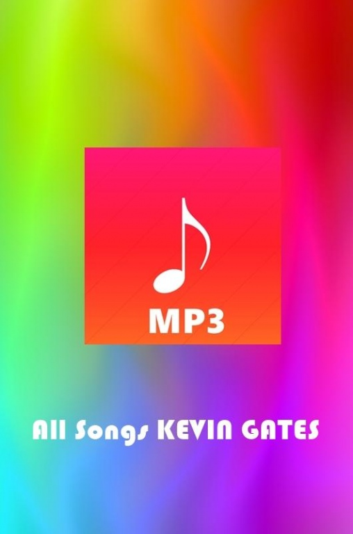 All Songs Kevin Gates 1 0 Free Download