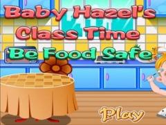 Baby Hazel's Class Time - Be Food Safe 1.0.0 Screenshot