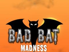 Bad Bat Madness 1.0.1 Screenshot