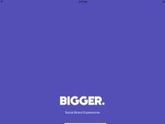 BIGGER. App 1.0 Screenshot
