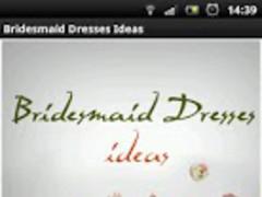 Bridesmaid Dresses Ideas 1.0 Screenshot