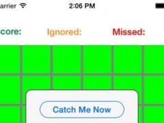 Catch Him 1.0 Screenshot
