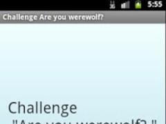 "Challenge ""Are you werewolf?"" 1.2 Screenshot"