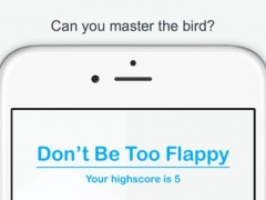 Don't Be Too Flappy 1.0.1 Screenshot