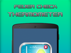 Fever Thermometer Check Prank 4.0 Screenshot
