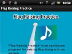 Flag Raising Practice 1.0 Screenshot