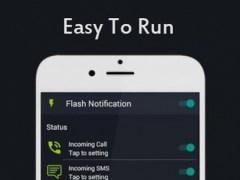 Flash Light Alert Call And SMS 25.6 Screenshot