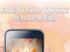 Friendship Quote Wallpapers 1.4 Screenshot