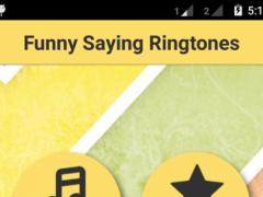 Funny Saying Ringtones 1.0 Screenshot