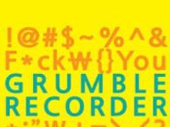 Grumble Recorder 1.01 Screenshot