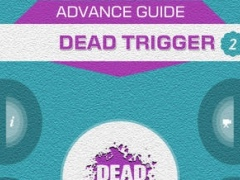 Guide for Dead Trigger 2 + All Level Videos, Tips 1.2 Screenshot