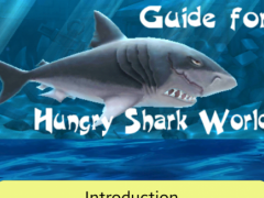 Guide for Hungry Shark World 2.0.0 Screenshot