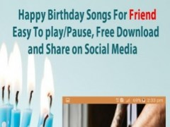 Happy Birthday Songs For Friends 4 1 2 Free Download