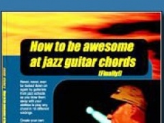 How to Be Awesome at Jazz Guitar Chords (finally!) 1.0 Screenshot