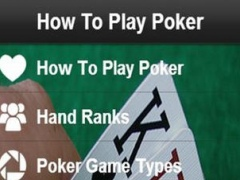 How To Play Poker - Learn How To Play Poker Today 1.0 Screenshot