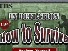 How to Survive in deflation Lite 1.0e Screenshot