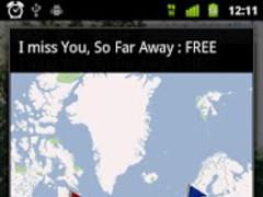 I miss You, So Far Away : FREE 1.0.1 Screenshot