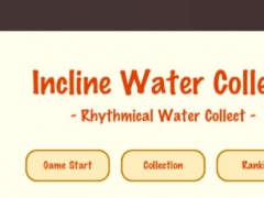 Incline Water Collect 1.1.0 Screenshot