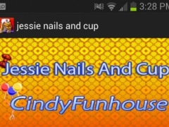 Jessie nails and cup 1.0 Screenshot