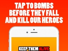 Keep Them Alive - Help our heroes to survive air bombs attack 1.0 Screenshot