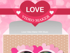 Love Video Maker With Music 2.3 Screenshot