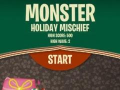 Monster Mischief Holiday 1.0 Screenshot