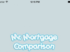 Mr. Mortgage Comparison 1.0 Screenshot