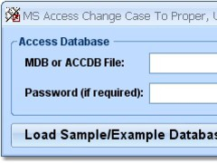 MS Access Change Case To Proper, Upper, Lower & Sentence Software 7.0 Screenshot