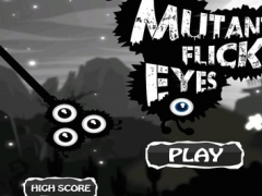 Mutant Flick Eyes 1.0 Screenshot