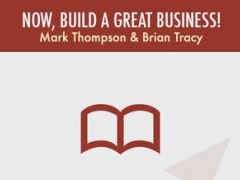 Now Build a Great Business - Mark Thompson & Brian Tracy 1.0 Screenshot