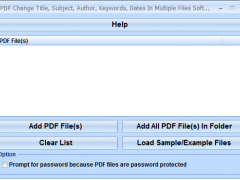 PDF Change Title, Subject, Author, Keywords, Dates In Multiple Files Software 7.0 Screenshot