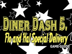 PRO - Diner Dash 5 Flo and Hal Special Delivery Game Version Guide 1.0 Screenshot