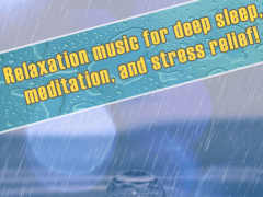 Rain Sounds Relaxation Music 2.4 Screenshot