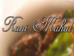 Rani Mahal Fine Indian Cuisine 1.0 Screenshot