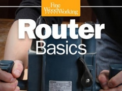 Router Basics from Fine Woodworking 1.0 Screenshot