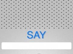 Say 2.0 Screenshot