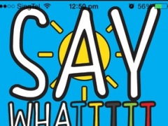 Saywhattttt 3.0 Screenshot