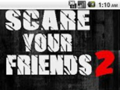 Scare Your Friends Ultimate 2 1.0 Screenshot