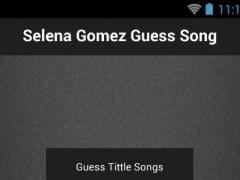Selena Gomez Guess Song 1.0 Screenshot
