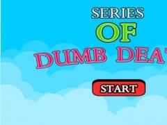 Series of Dumb Deaths Free 0.0.37 Screenshot