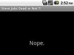 Steve Jobs Dead or Not ? 1.0 Screenshot