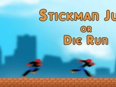 StickMan Jump or Die Run - Awesome stick man city Jumper 1.4 Screenshot