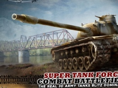 Super Tank Force Combat Battlefield-The Real 3D Army Tanks Blitz Domination 1.0 Screenshot
