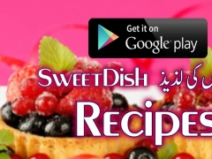 Sweet Dish Recipes Urdu 1.2 Screenshot