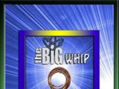 The Big Whip 1.0 Screenshot